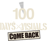 100days×Visuals COMEBACK